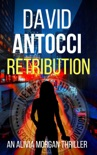 Retribution: An Alivia Morgan Thriller book summary, reviews and download