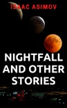 Nightfall and Other Stories book summary, reviews and downlod