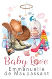Baby Love book summary, reviews and downlod
