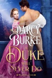 A Duke Will Never Do book summary, reviews and downlod