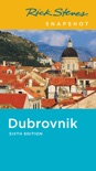 Rick Steves Snapshot Dubrovnik book summary, reviews and download