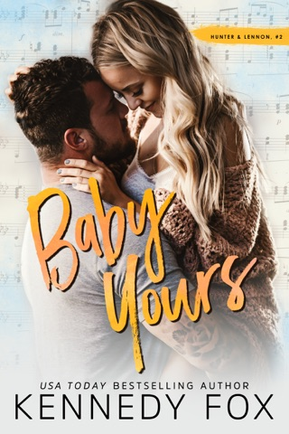 Baby Yours by Kennedy Fox Books, LLC book summary, reviews and downlod