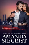 Dark Consequences book summary, reviews and downlod