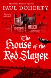 The House of the Red Slayer book summary, reviews and downlod