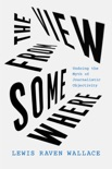 The View from Somewhere book summary, reviews and download