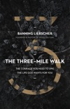 The Three-Mile Walk book summary, reviews and download