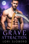 Grave Attraction book summary, reviews and downlod