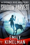 Shadow Harvest (A Sydney Rye Mystery, #7) book summary, reviews and downlod