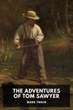 The Adventures of Tom Sawyer book summary, reviews and download