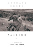 Passing: A Memoir of Love and Death book summary, reviews and downlod