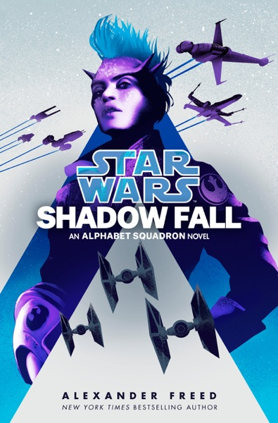 Shadow Fall (Star Wars) by Alexander Freed Book Summary, Reviews and E-Book Download