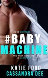 #BABYMACHINE book summary, reviews and downlod