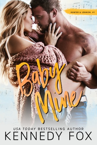 Baby Mine by Kennedy Fox Books, LLC book summary, reviews and downlod