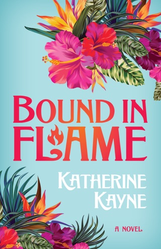 Bound in Flame by Katherine Kayne E-Book Download