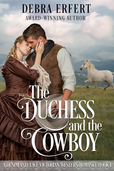 The Duchess and the Cowboy by Debra Erfert Book Summary, Reviews and E-Book Download