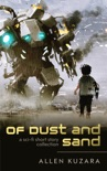 Of Dust and Sand book summary, reviews and downlod