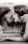 Broken. Dammi un'altra possibilità book summary, reviews and downlod