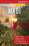 Frommer's EasyGuide to Maui book summary, reviews and download