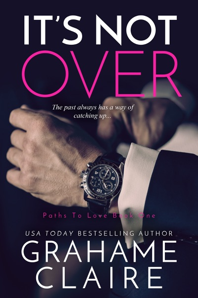 It's Not Over by Grahame Claire Book Summary, Reviews and E-Book Download