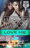 Love Me book summary, reviews and downlod