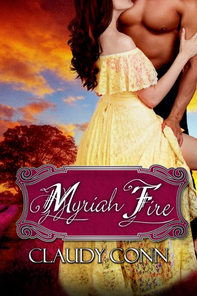 Myriah Fire by Claudy Conn Book Summary, Reviews and E-Book Download
