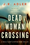 Dead Woman Crossing