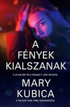 A fények kialszanak book summary, reviews and downlod
