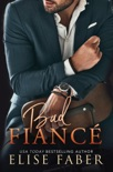 Bad Fiancé book summary, reviews and downlod