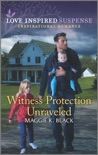 Witness Protection Unraveled book summary, reviews and downlod