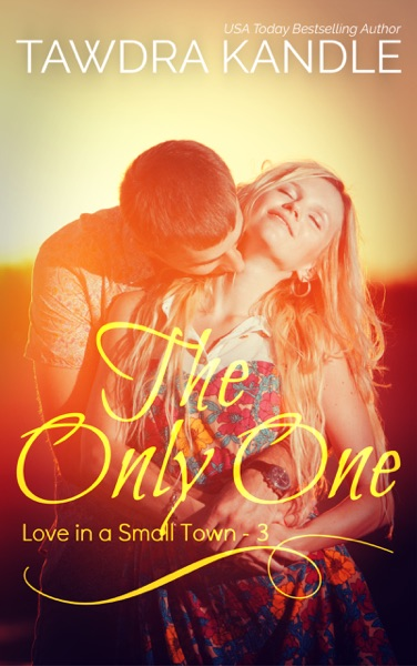 The Only One by Tawdra Kandle Book Summary, Reviews and E-Book Download