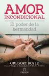 Amor incondicional book summary, reviews and downlod