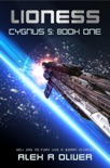 Lioness - Cygnus 5: Book One book summary, reviews and download