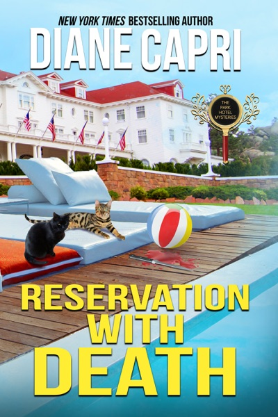 Reservation with Death: A Park Hotel Mystery by Diane Capri Book Summary, Reviews and E-Book Download