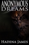 Anonymous Dreams book summary, reviews and downlod