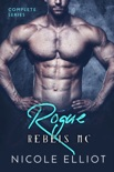 Rogue Rebels MC - Complete Series book summary, reviews and download