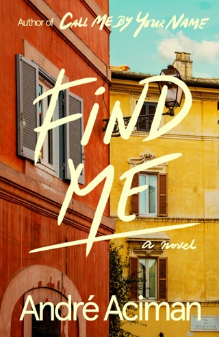 Find Me by André Aciman E-Book Download
