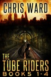 The Tube Riders Complete Series Volumes 1-4 book summary, reviews and download