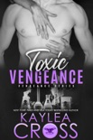 Toxic Vengeance book summary, reviews and downlod