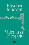 Valeria en el espejo book summary, reviews and downlod