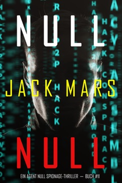 Null Null (Ein Agent Null Spionage-Thriller—Buch #11) E-Book Download