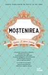 Moștenirea book summary, reviews and downlod