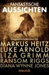 Fantastische Aussichten: Fantasy & Science Fiction bei Knaur book summary, reviews and downlod