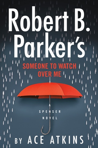 Robert B. Parker's Someone to Watch Over Me E-Book Download