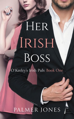 Her Irish Boss by Palmer Jones E-Book Download