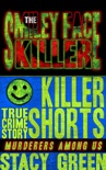 The Smiley Face Killer book summary, reviews and downlod