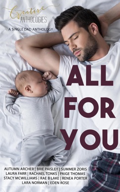 All For You - A Single Dad Anthology E-Book Download