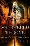 Shattered Throne book summary, reviews and downlod