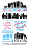 Romance Your Plan book summary, reviews and downlod