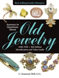 Answers to Questions About Old Jewelry, 1840-1950 book summary, reviews and download