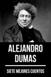 7 mejores cuentos de Alejandro Dumas resumen del libro